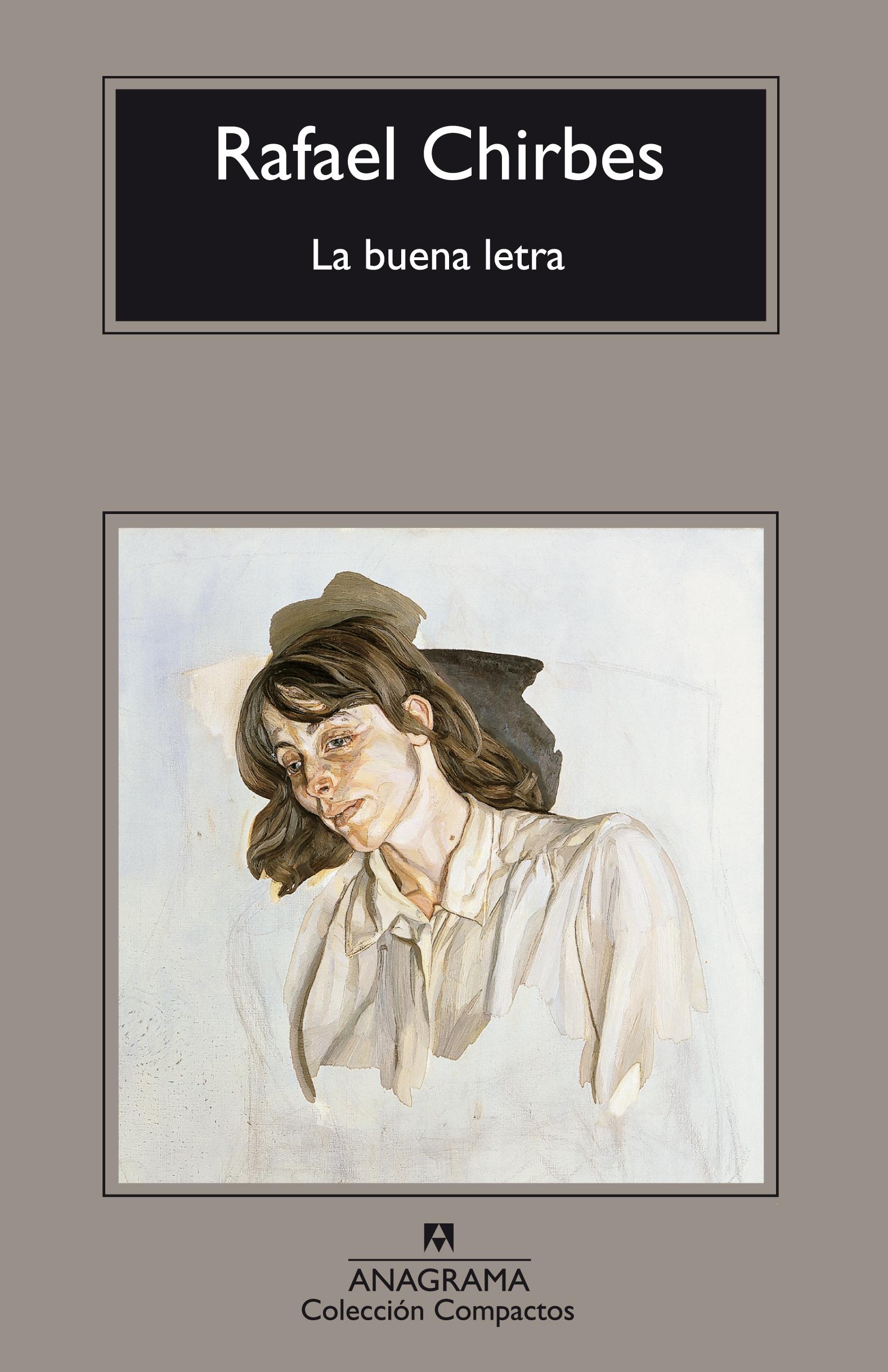 La buena letra - Chirbes, Rafael - 978-84-339-7302-3 - Editorial ...