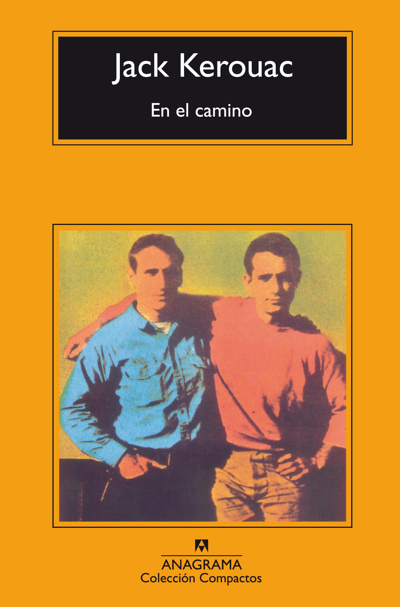 En el camino - Kerouac, Jack - 978-84-339-2014-0 - Editorial Anagrama