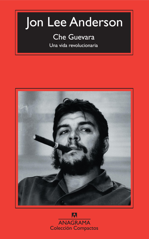 Che Guevara - Editorial Anagrama 6874abe6d90