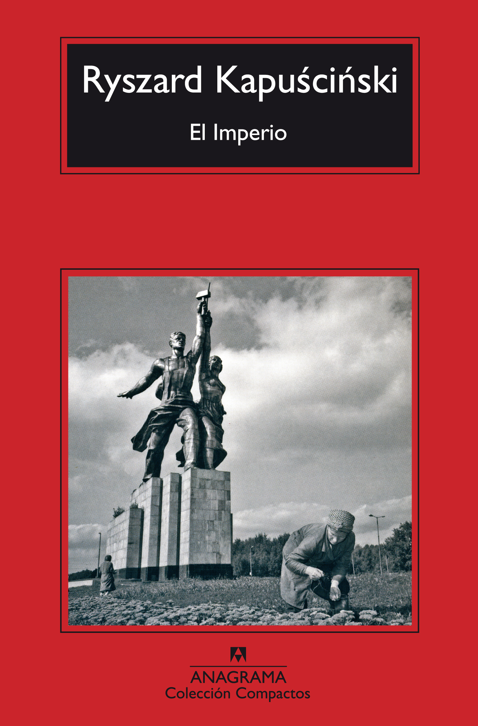 El Imperio - Kapuscinski