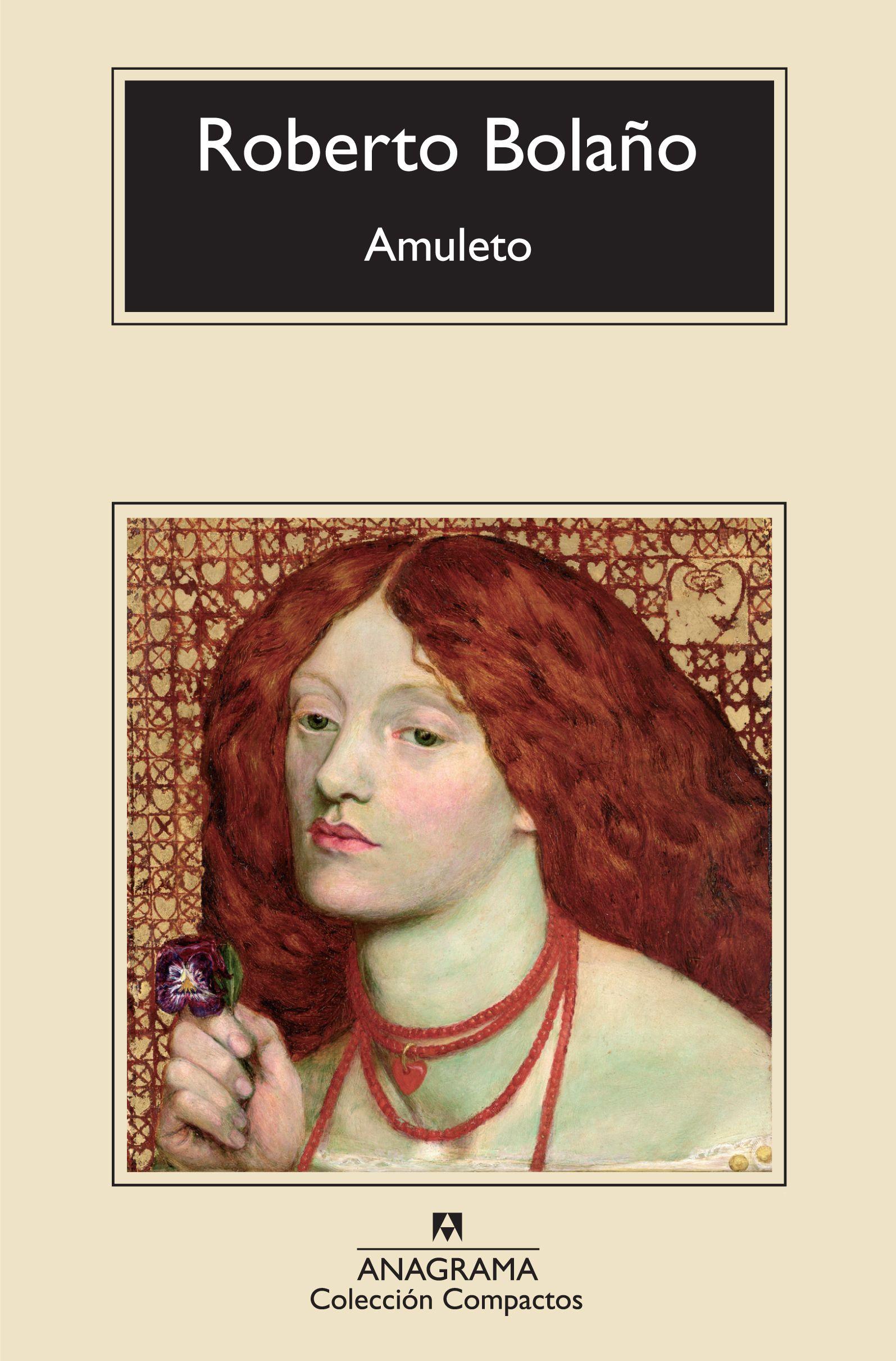 Amuleto - Bolaño, Roberto - 978-84-339-7355-9 - Editorial Anagrama