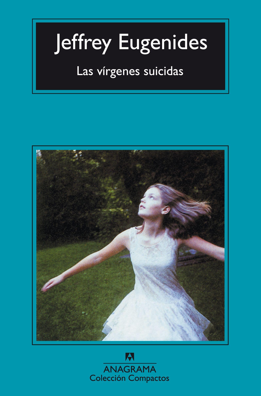 Las vírgenes suicidas - Editorial Anagrama