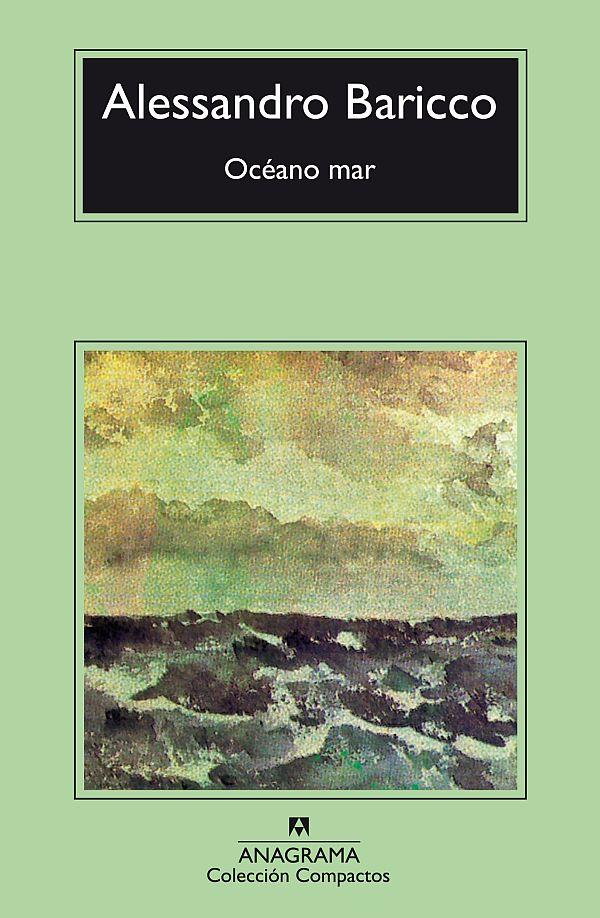 Océano mar - Baricco, Alessandro - 978-84-339-6749-7 - Editorial Anagrama