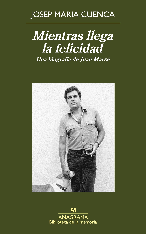 Mientras llega la felicidad - Cuenca, Josep Maria - 978-84-339 ...