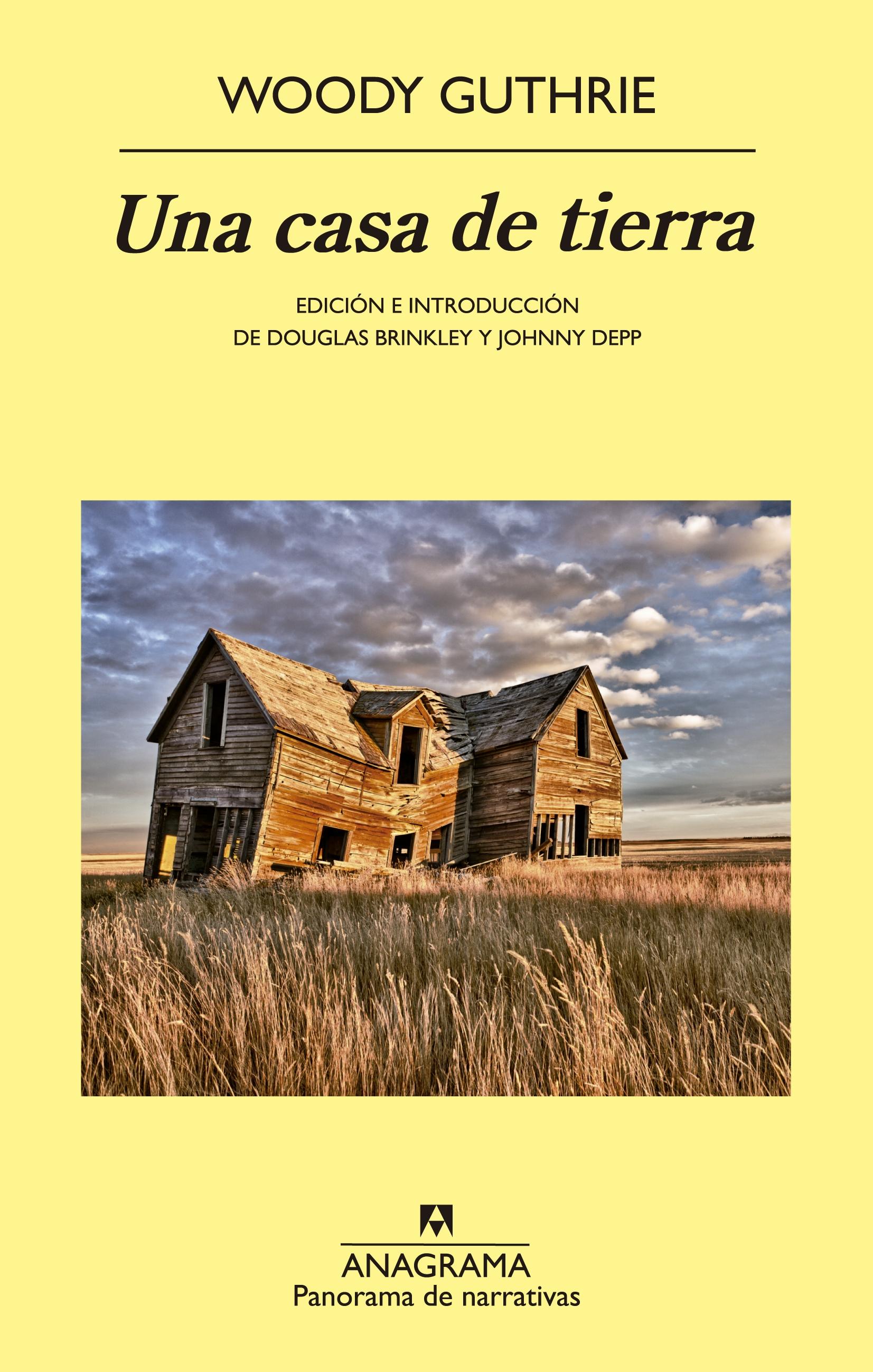 Una casa de tierra - Editorial Anagrama