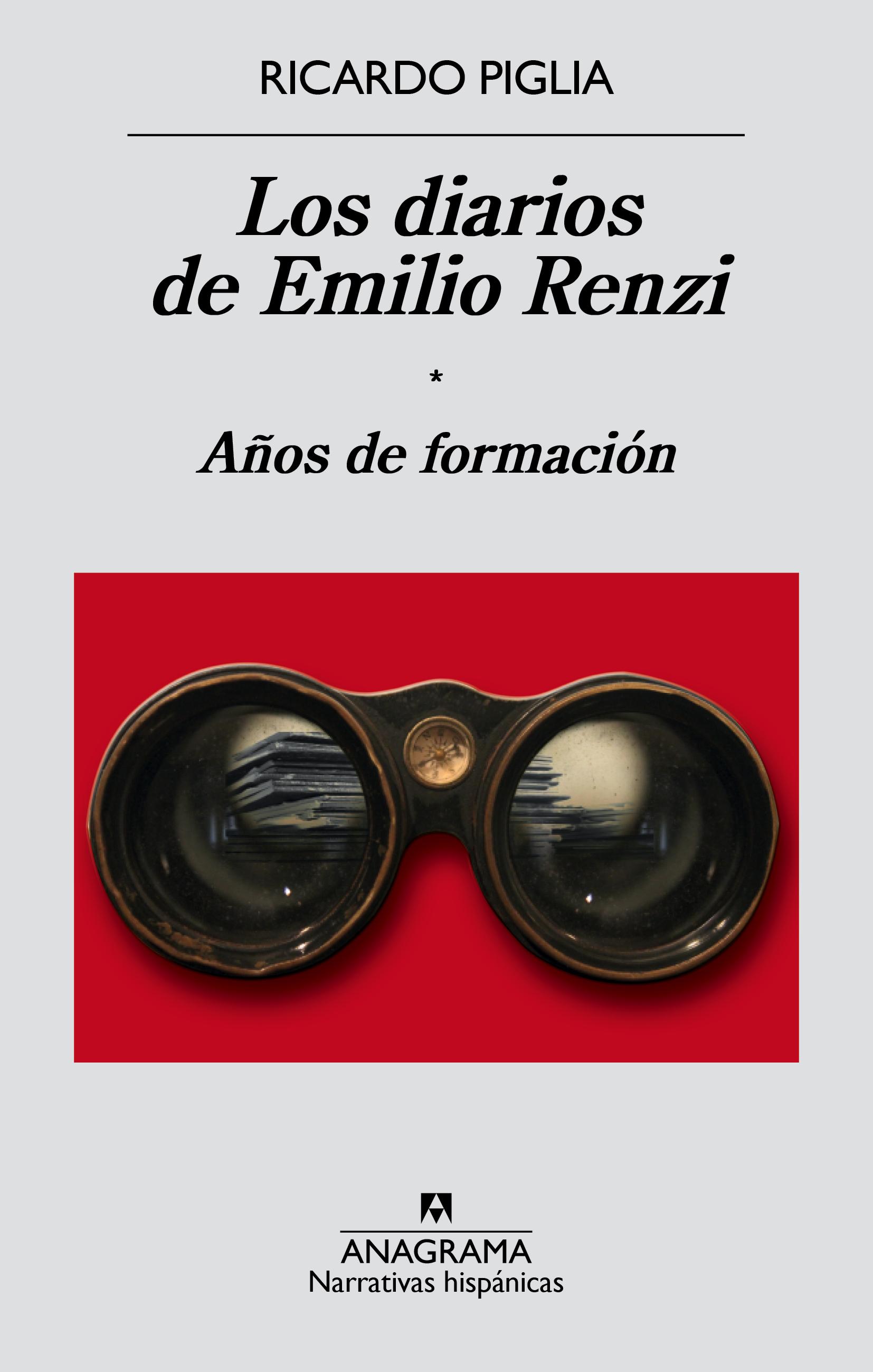 Los diarios de Emilio Renzi - Ricardo Piglia