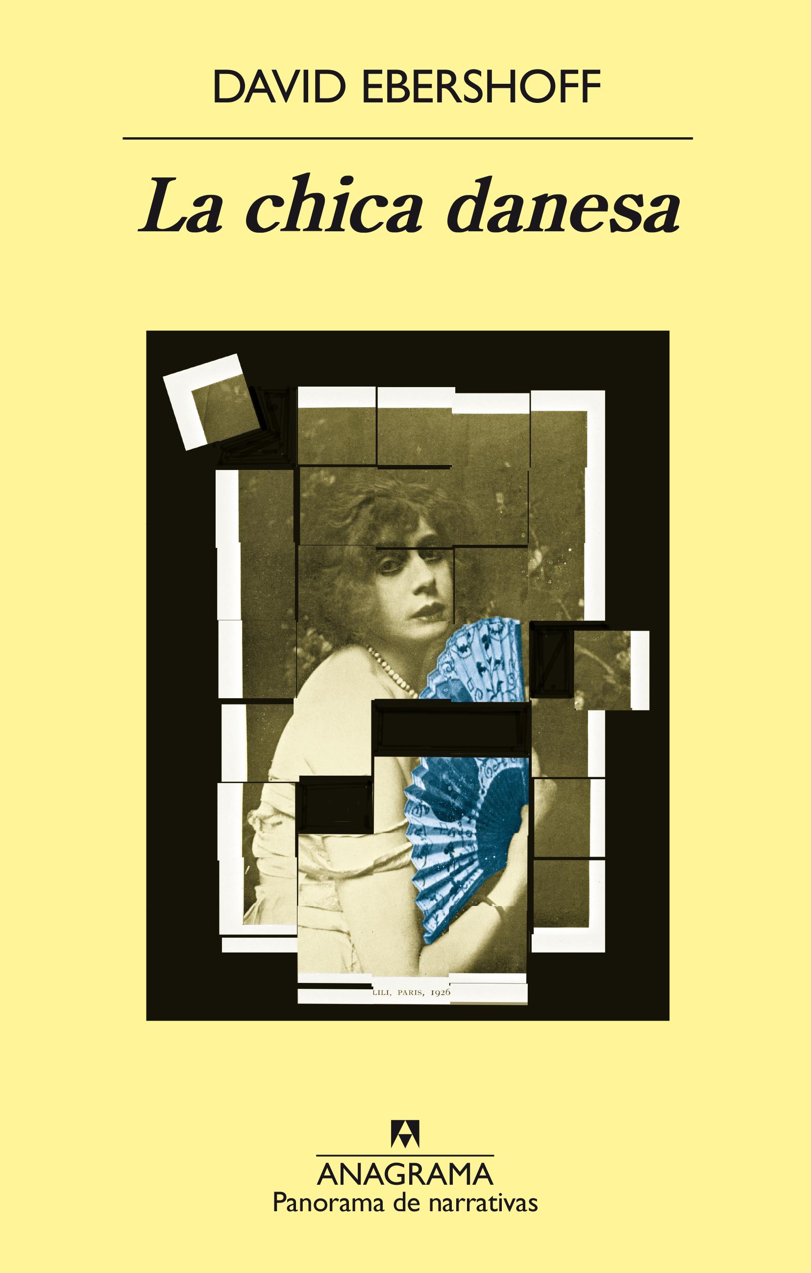 La chica danesa - Ebershoff, David - 978-84-339-6937-8 - Editorial ...