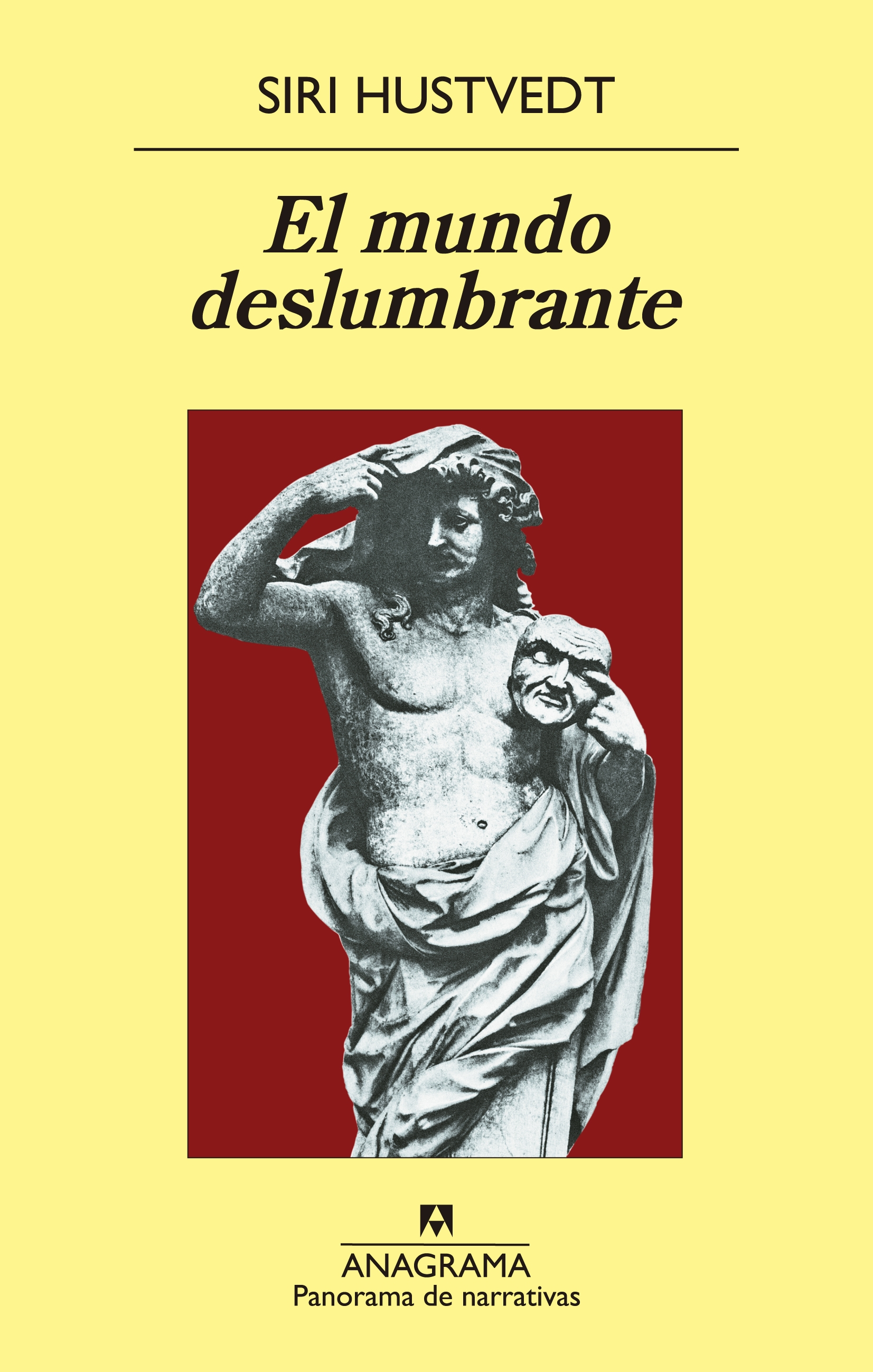 El mundo deslumbrante - Hustvedt, Siri - 978-84-339-7905-6 - Editorial  Anagrama