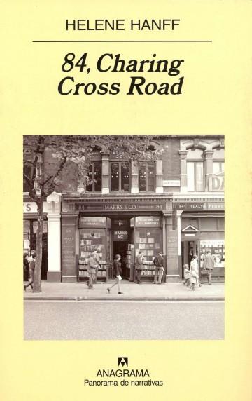 84, Charing Cross Road, de Helen Hanff (Anagrama)