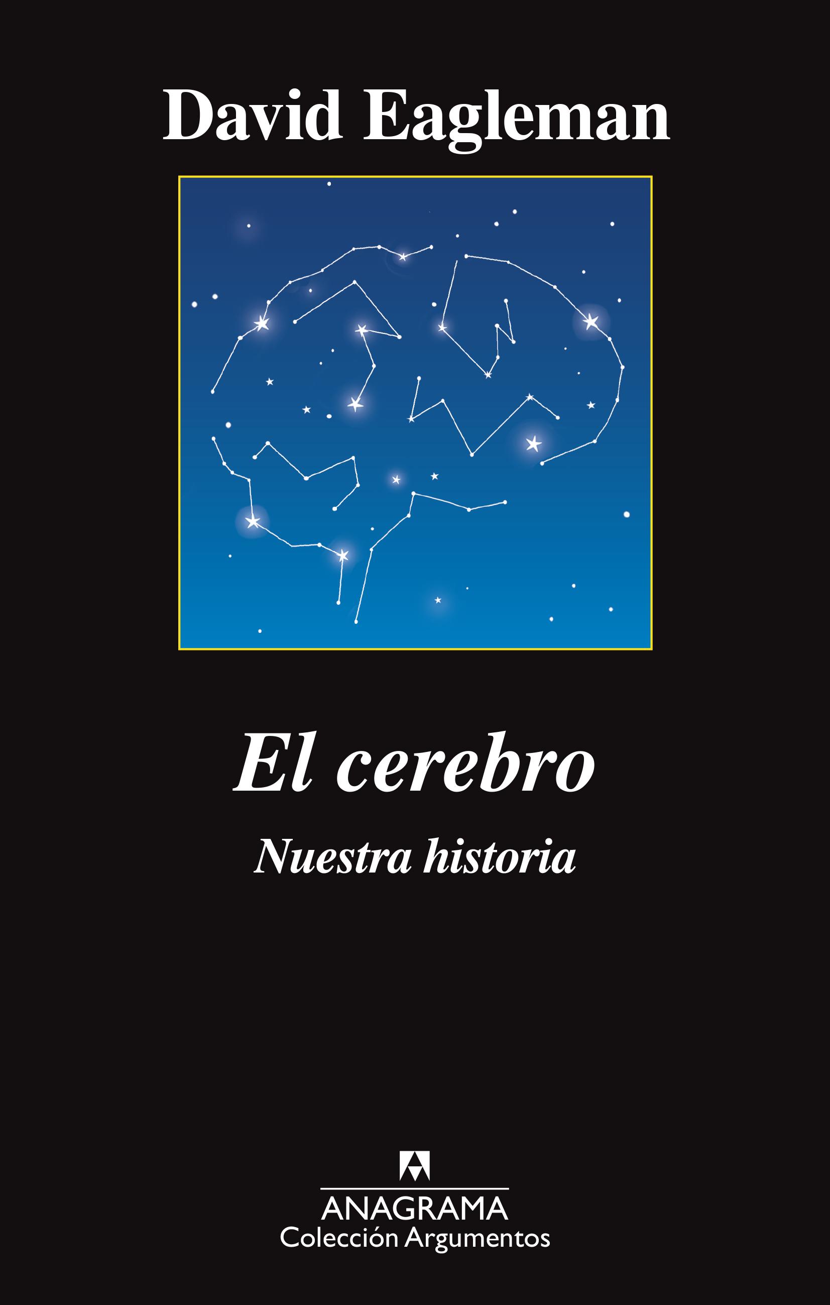 El cerebro - Eagleman, David - 978-84-339-6413-7 - Editorial Anagrama