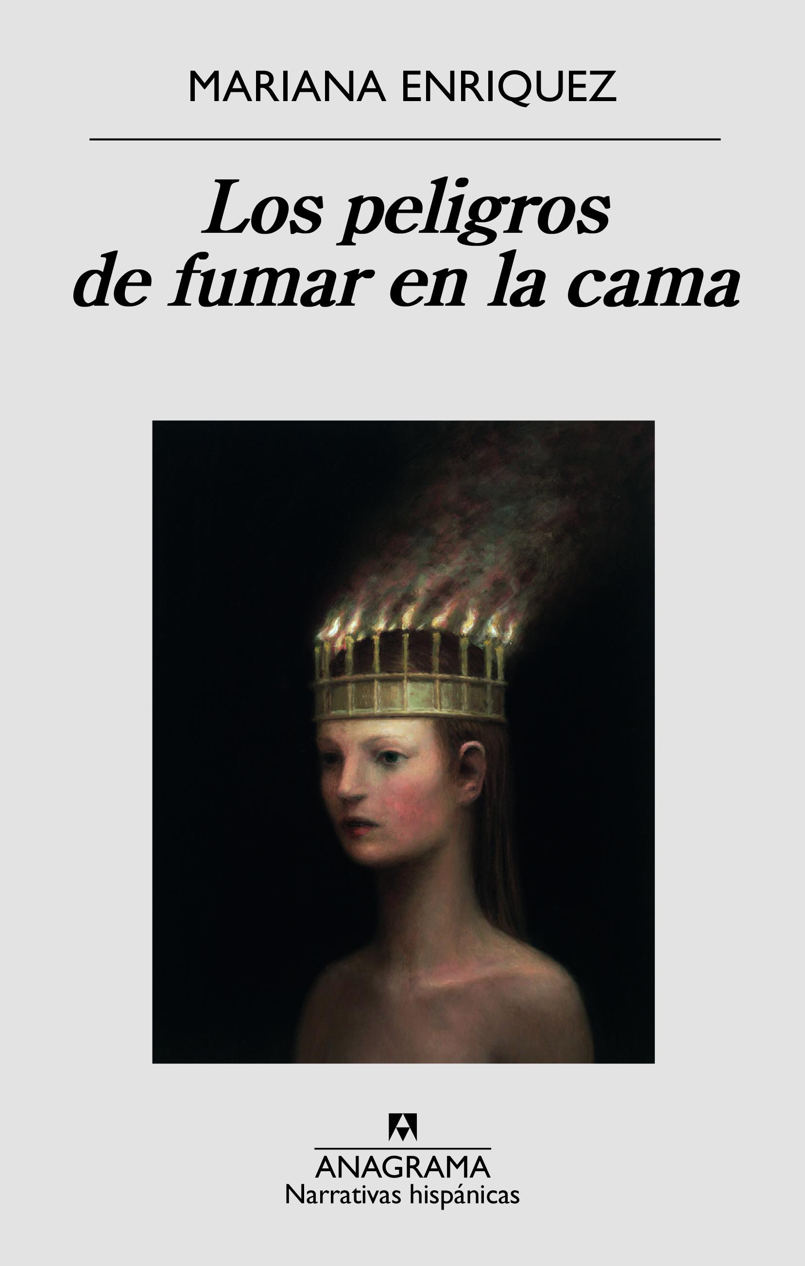 """Resultado de imagen para """"Los peligros de fumar en la cama"""": De Mariana Enriquez,"""