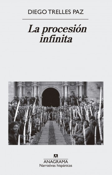 Resultado de imagen para diego trelles la procesion infinita