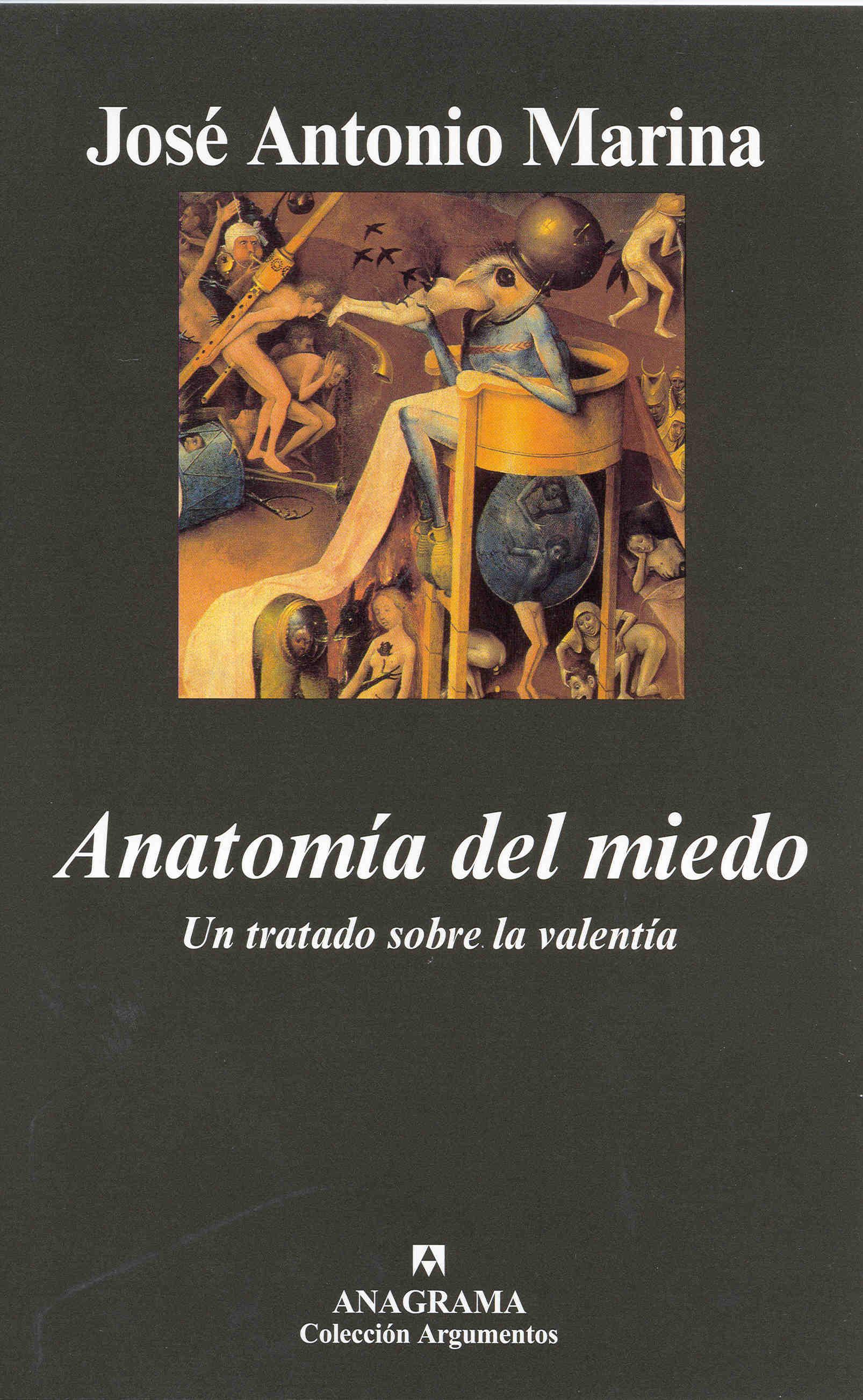 Anatomía del miedo - Editorial Anagrama