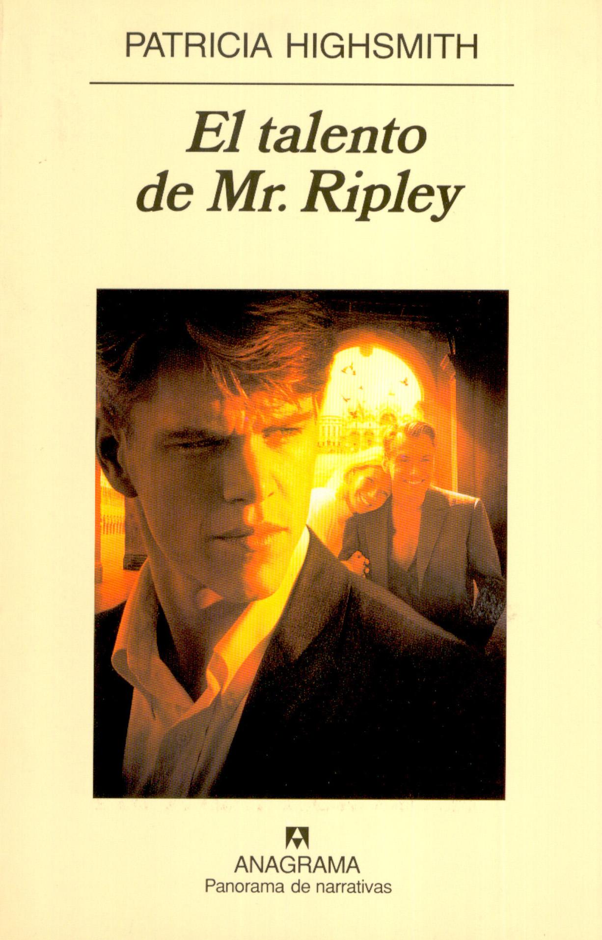 El talento de Mr. Ripley - Highsmith, Patricia - 978-84-339-3005-7 -  Editorial Anagrama