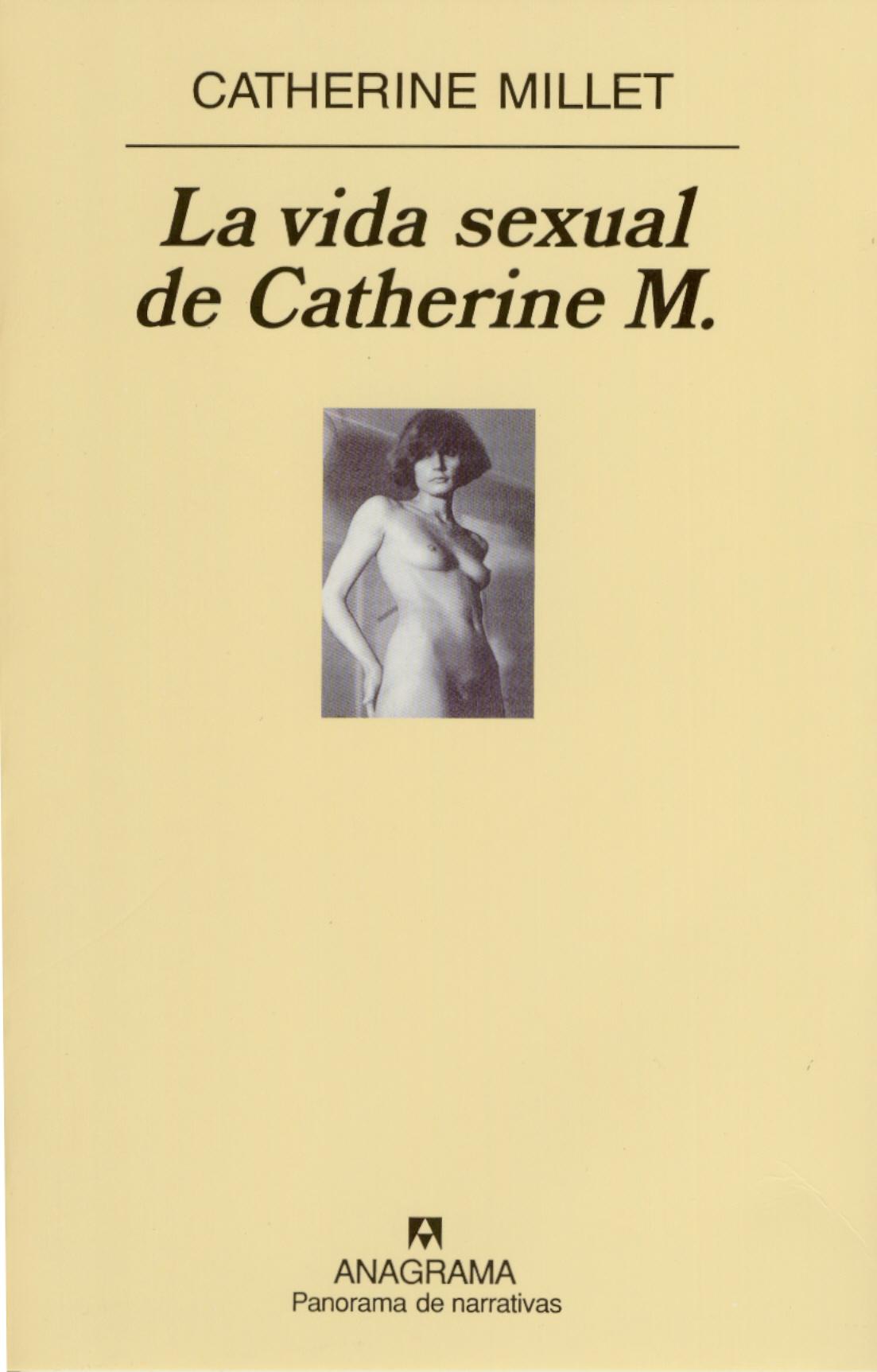 La Vida Sexual De Catherine M Editorial Anagrama