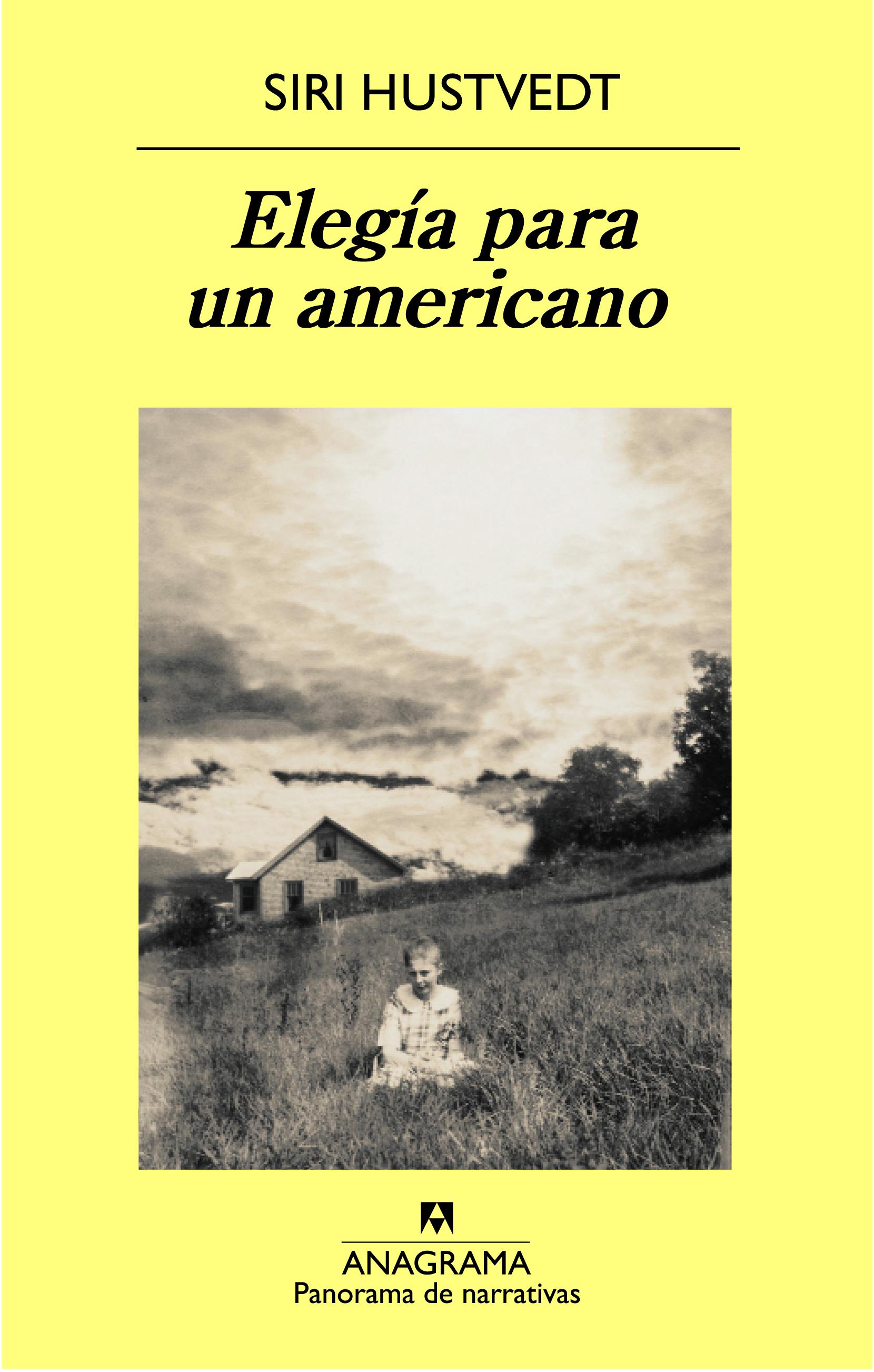 Elegía para un americano - Hustvedt, Siri - 978-84-339-7498-3 - Editorial  Anagrama