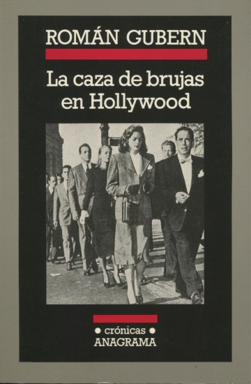 La caza de brujas en Hollywood