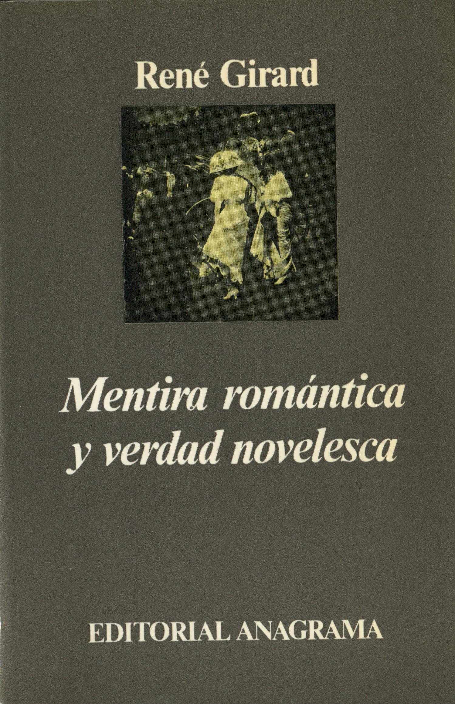 Mentira Romántica Y Verdad Novelesca Girard René 978 84 339