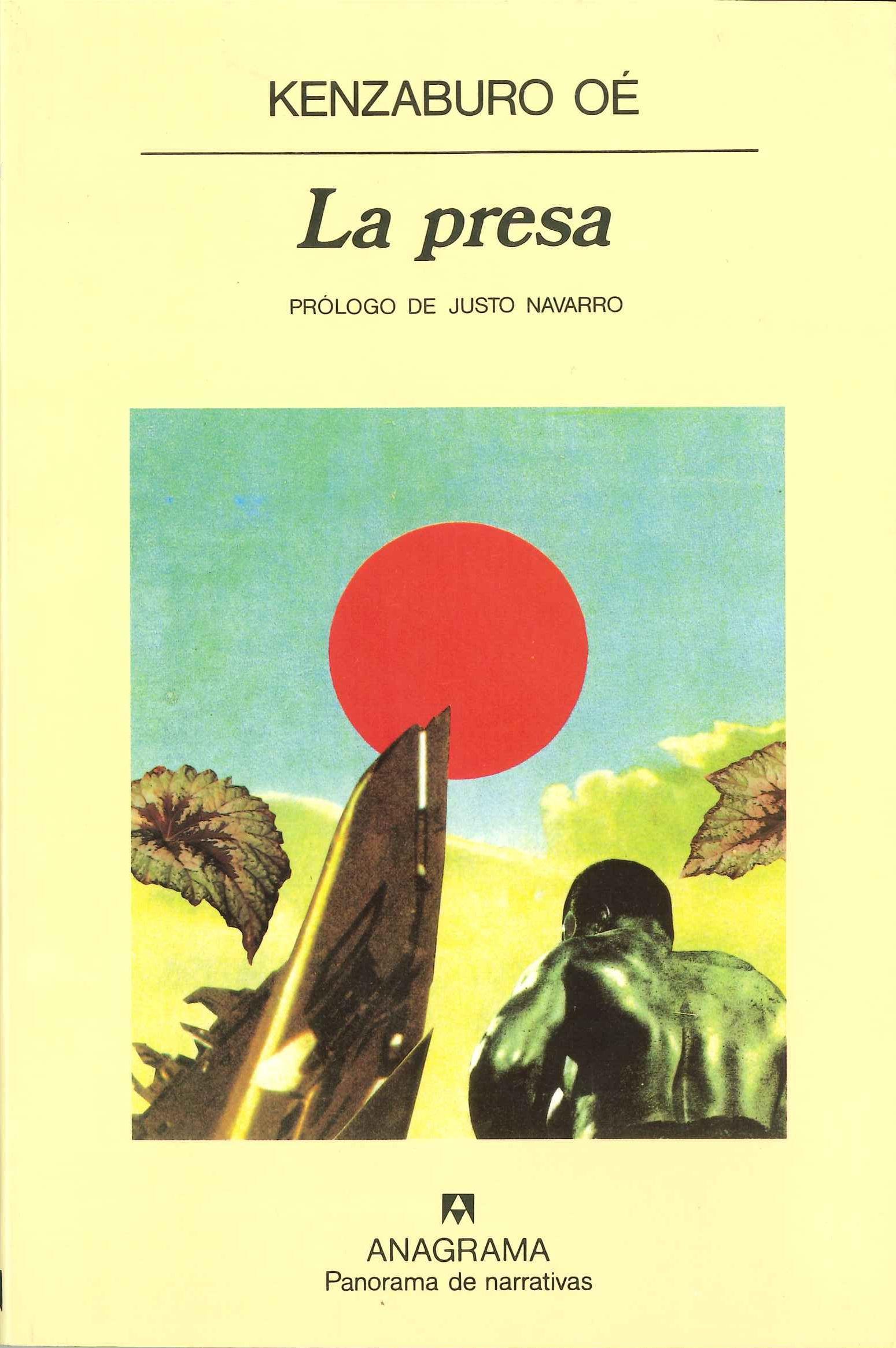 La presa - Oé, Kenzaburo - 978-84-339-0667-0 - Editorial Anagrama