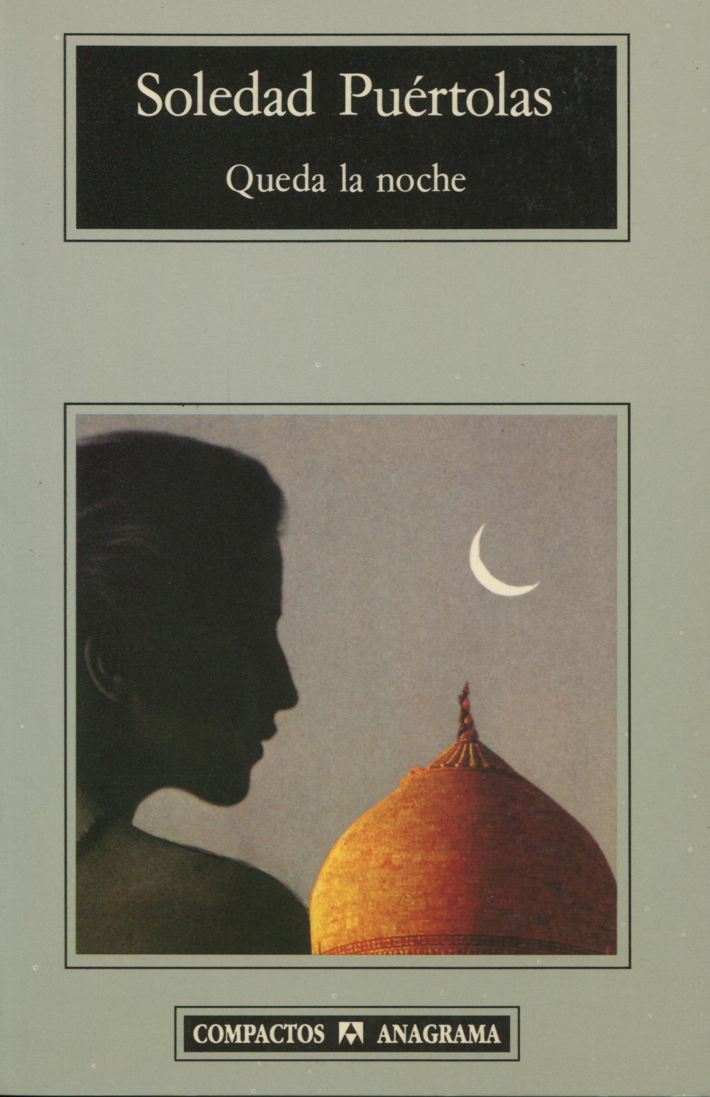 Queda la noche - Puértolas, Soledad - 978-84-339-6608-7 - Editorial Anagrama