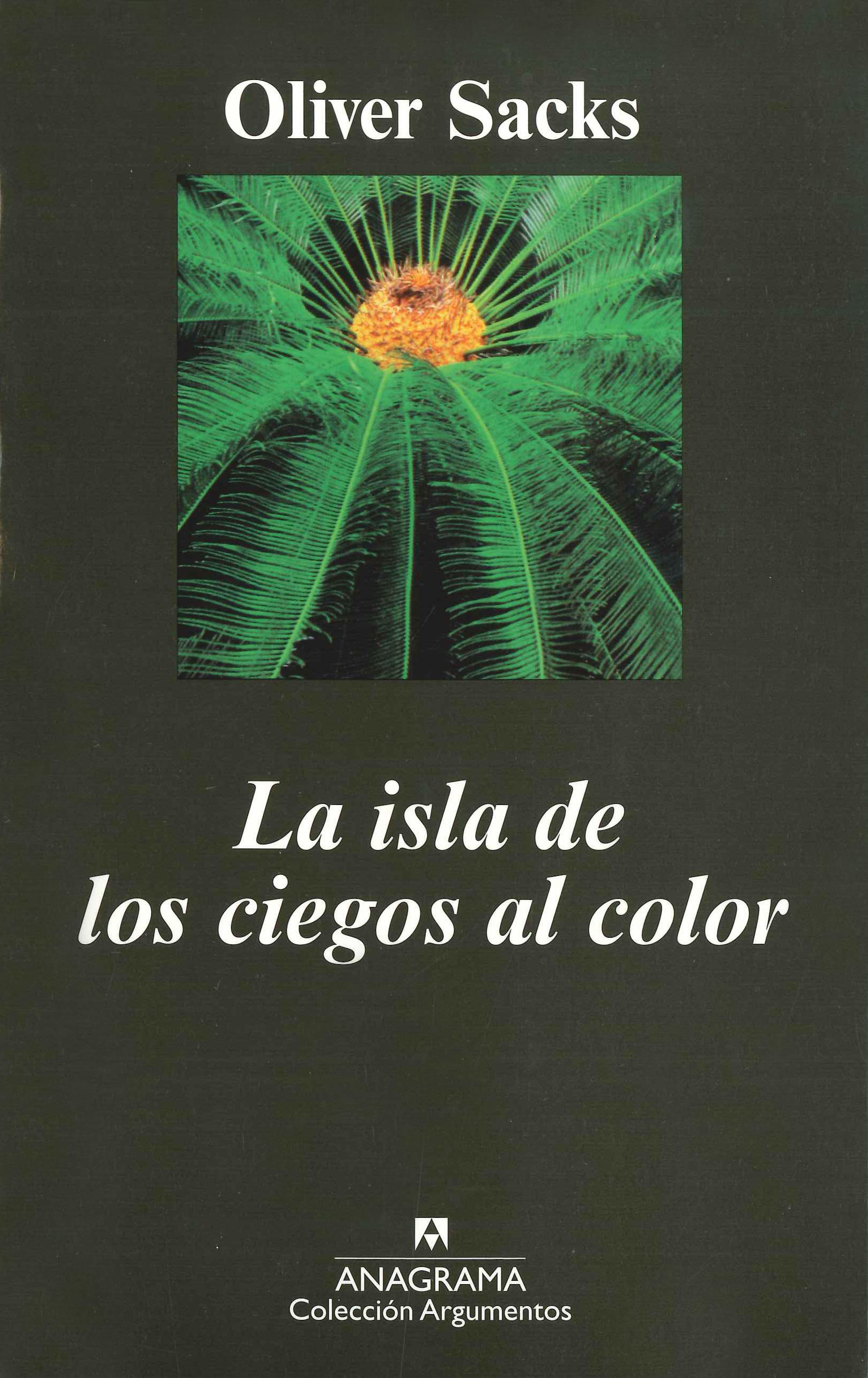 La isla de los ciegos al color - Editorial Anagrama