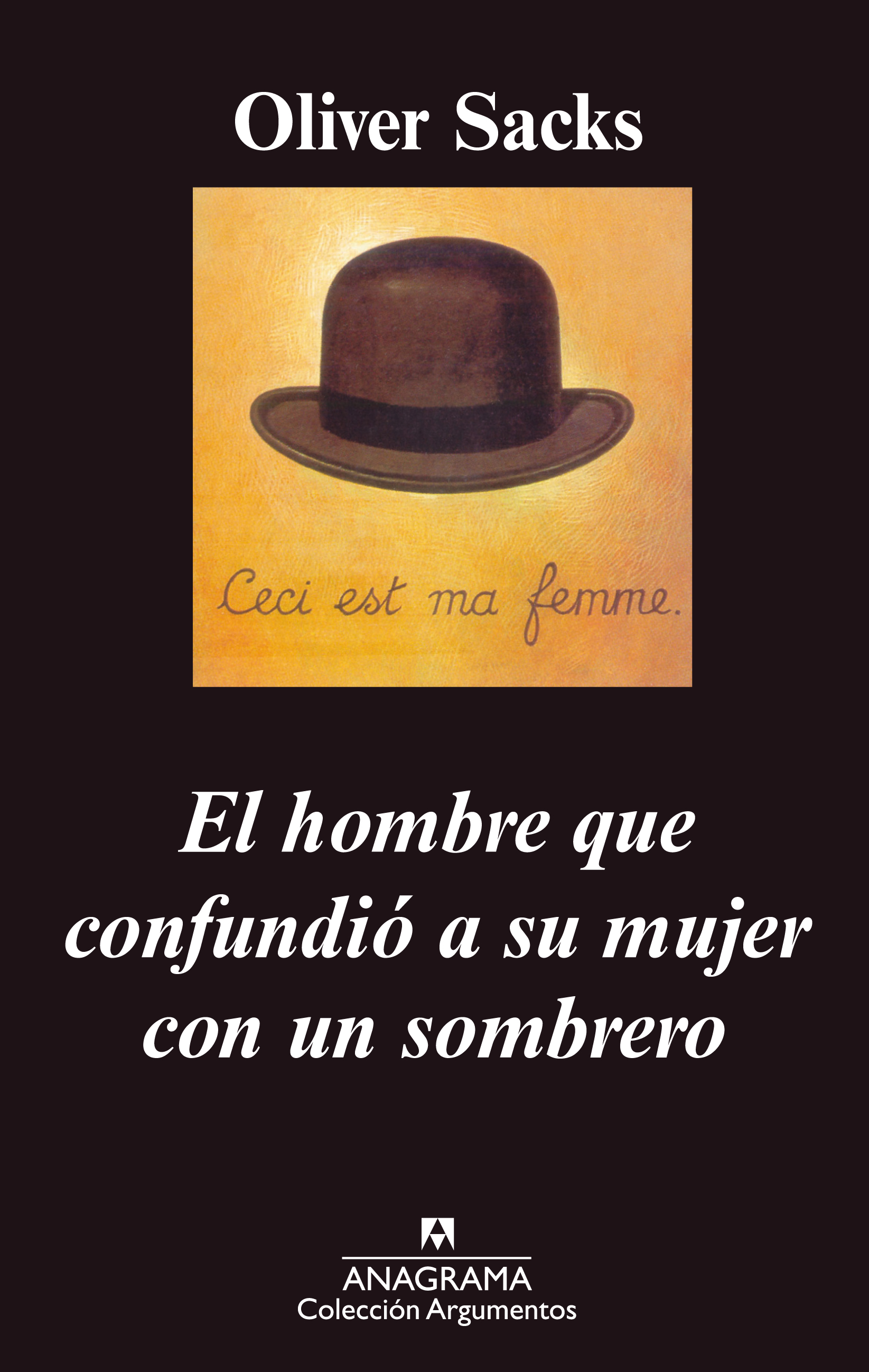 El hombre que confundió a su mujer con un sombrero - Sacks, Oliver -  978-84-339-6171-6 - Editorial Anagrama