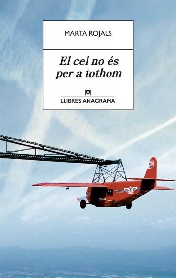 https://www.anagrama-ed.es/libro/llibres-anagrama/el-cel-no-es-per-a-tothom/9788433915627/LA_53