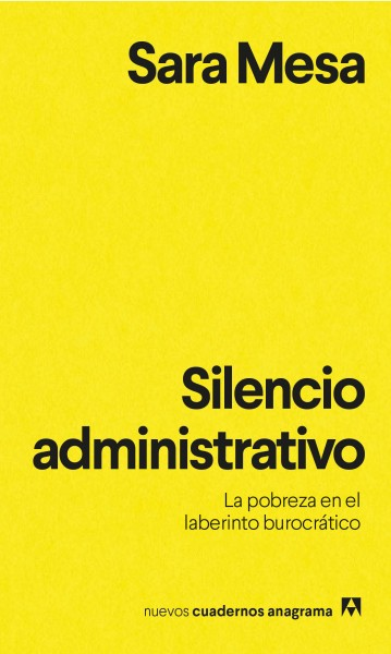 Administrative Silence: Poverty In the Labyrinth Of Bureaucracy