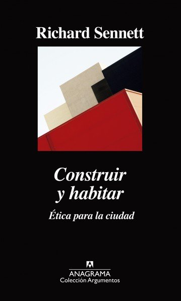 Construir y habitar - Richard Sennett
