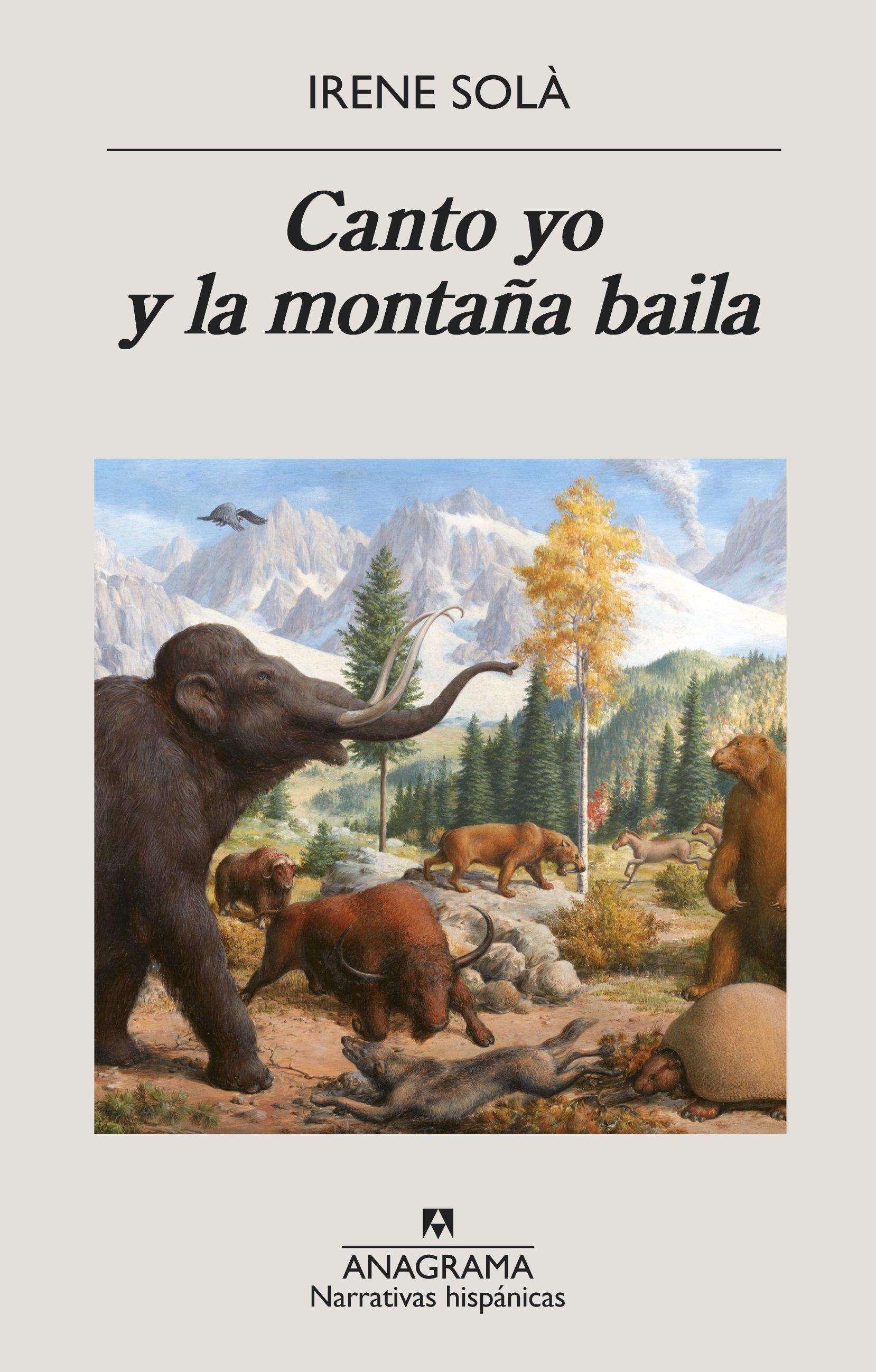 Canto yo y la montaña baila - Libros para el verano