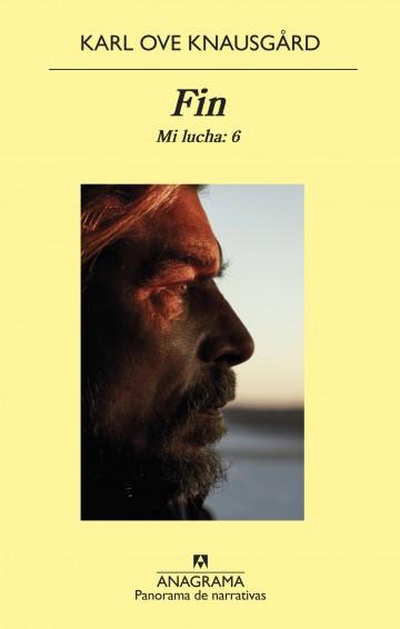 Fin. Mi lucha - Karl Ove Knausgard