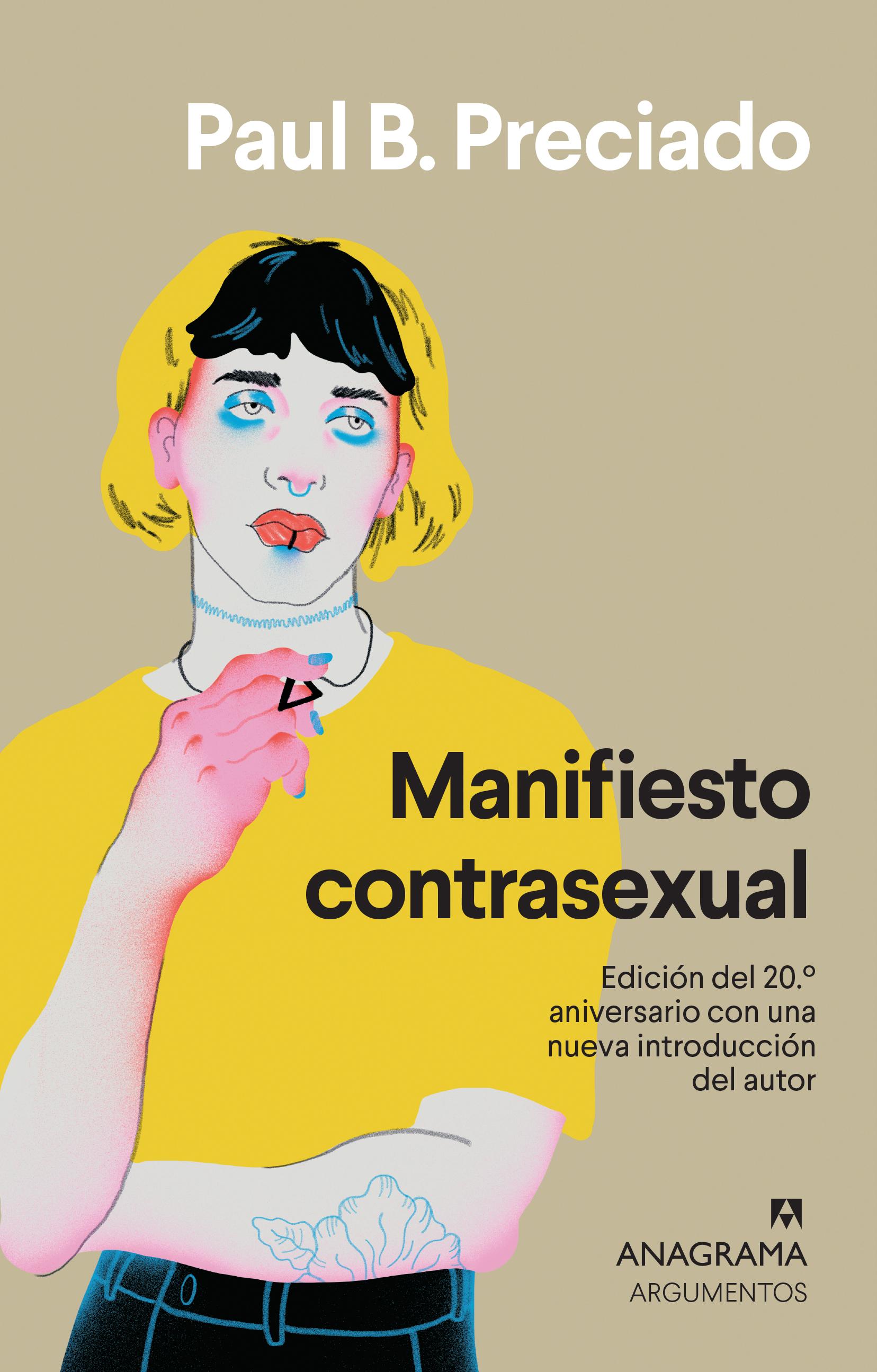 Manifiesto contrasexual - Preciado, Paul B. - 978-84-339-6455-7 ...