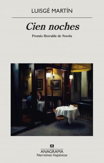 Cien noches - Martín, Luisgé - 978-84-339-9910-8 - Editorial Anagrama