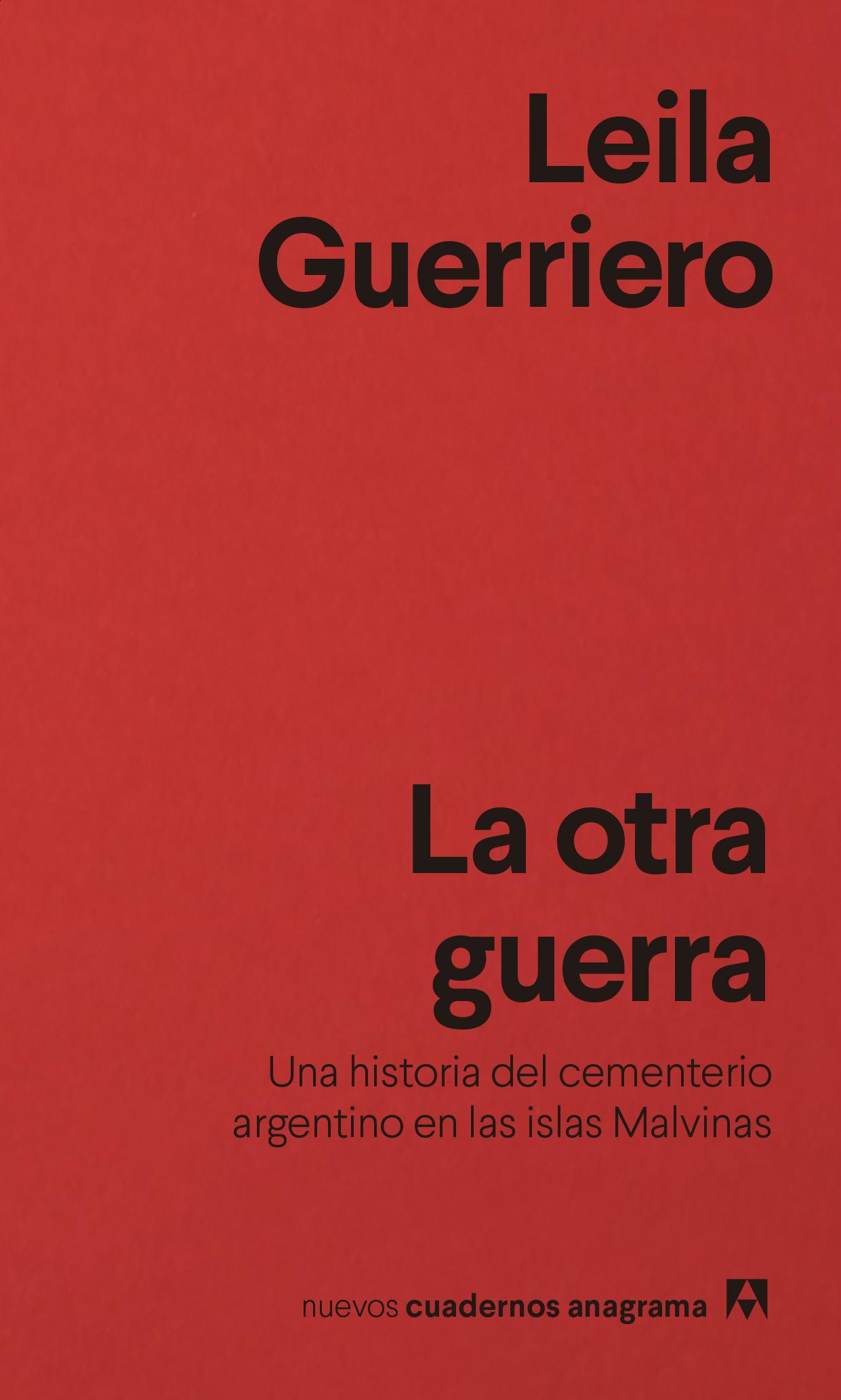 La otra guerra - Guerriero, Leila - 978-84-339-1648-8 - Editorial Anagrama